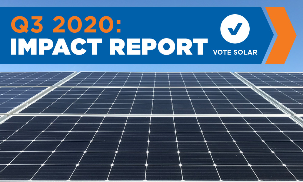 Vote Solar 2020 Q3 Impact Report: July – September