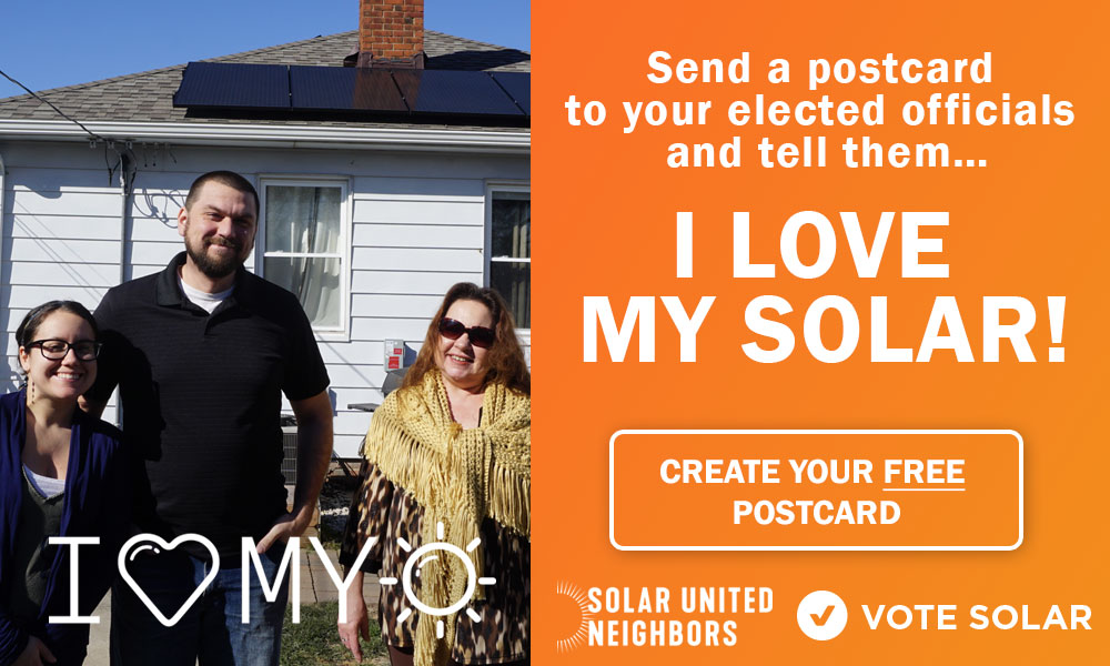 Send a Postcard to Your Lawmakers: #ILoveMySolar