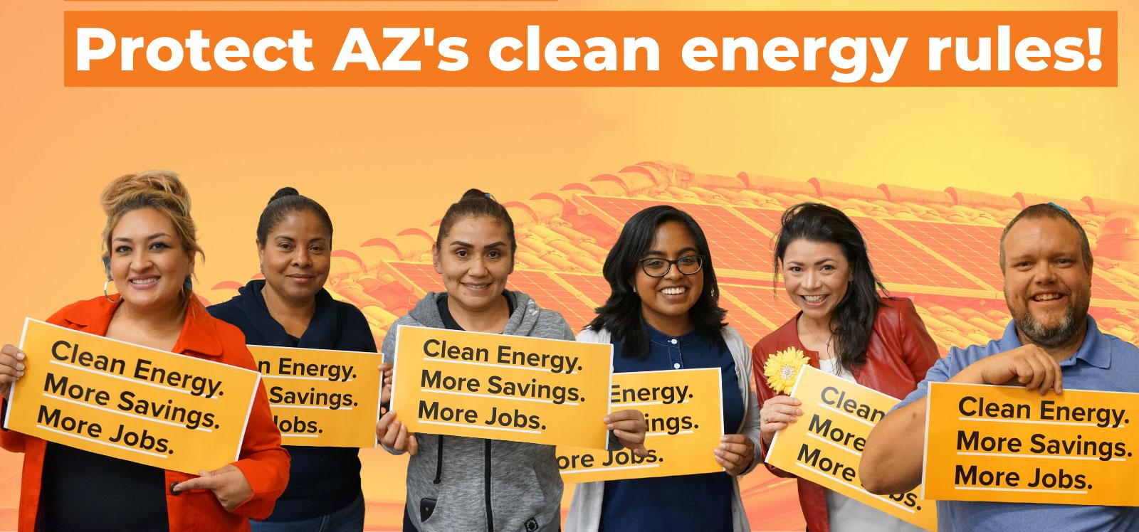 Protect Arizona's Clean Energy Rules