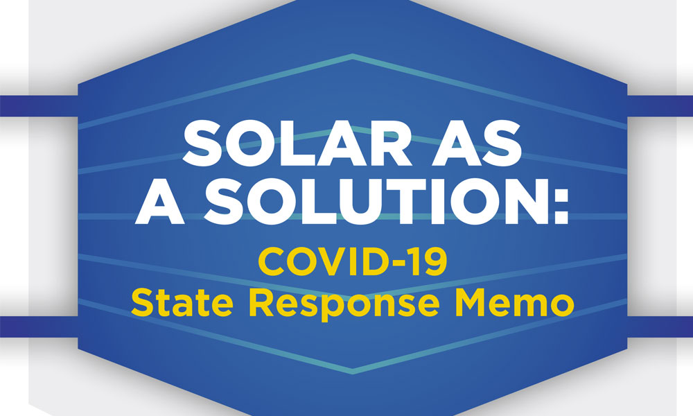 Solar as a Solution: COVID-19 State Response Memo