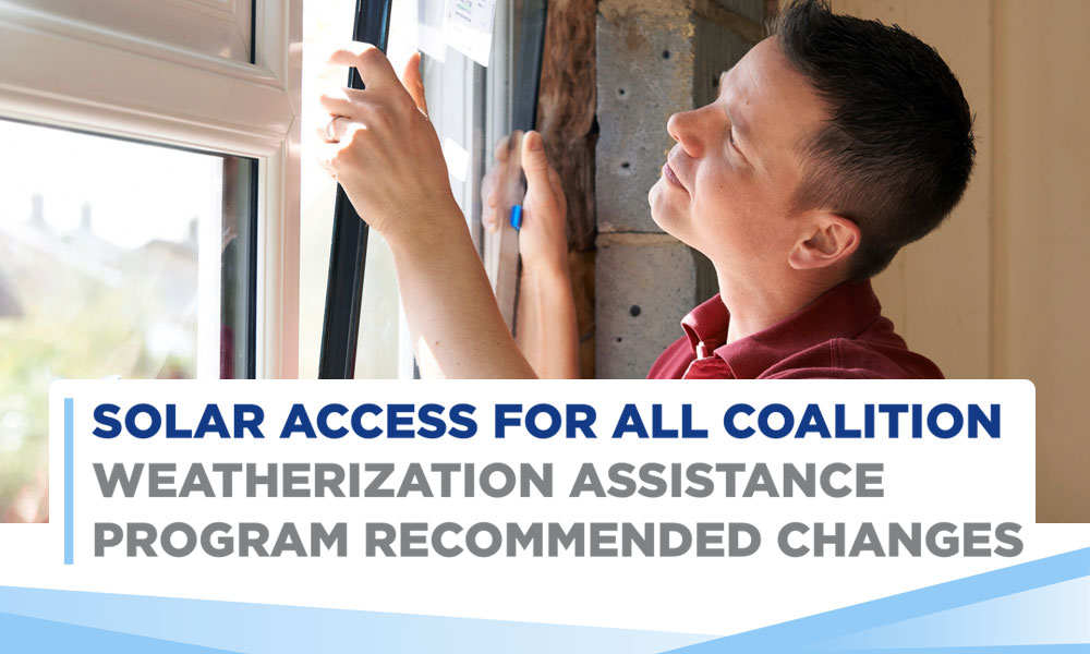 Weatherization Assistance Program Recommended Changes